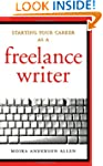 Starting Your Career As A Freelance W...