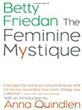 Image of By Betty Friedan - The Feminine Mystique (8/18/01)
