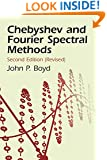Chebyshev and Fourier Spectral Methods: Second Revised Edition (Dover Books on Mathematics)