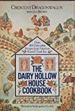 img - for The Dairy Hollow House Cookbook: Over 400 Delectable Recipes from America's Famed Ozark Inn book / textbook / text book