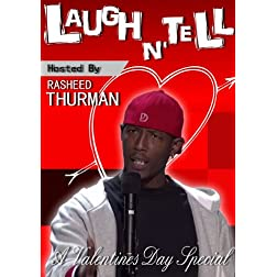 Laugh N' Tell: A Valentines Day Special