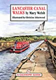 Lancaster Canal Walks (A Cicerone guide)