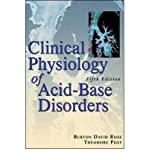 Clinical Physiology of Acid-base and Electrolyte Disorders (Clinical Physiology of Acid Base & Electrolyte Disorders) (Paperback) - Common