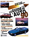 img - for LE GUIDE DE L'AUTO 1990 book / textbook / text book
