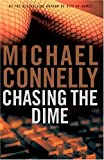 Chasing the Dime (0316153915) by Connelly, Michael
