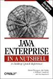 Java Enterprise in a Nutshell (2nd Edition) (0596001525) by Flanagan, David