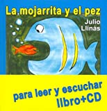 La mojarrita y el pez / The Little Fish And the Big Fish: Cuentos para grandes y chicos / Stories for kids and adults (El Libro Hablado) (Spanish Edition)