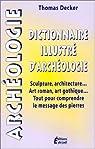Dictionnaire illustré d'archéologie
