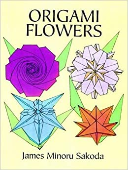Origami Flowers (Dover Origami Papercraft): James Minoru ... - photo#21