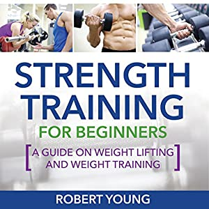 Strength Training for Beginners Audiobook