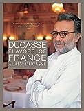 Ducasse: Flavors of France