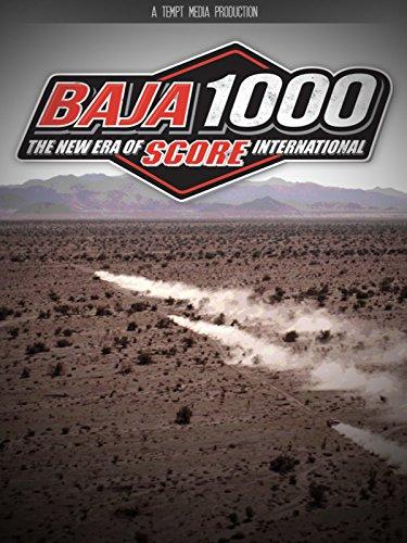 BAJA 1000: The New Era of SCORE International