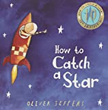 How to Catch a Star (10th Anniversary edition)
