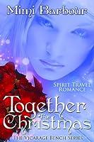 Together for Christmas (The Vicarage Bench Series Book 6) (English Edition)
