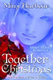 img - for Together for Christmas: Spirit Travel Novel - Book #5 (Romance & Humor - The Vicarage Bench Series) book / textbook / text book