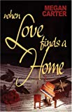 img - for When Love Finds a Home book / textbook / text book