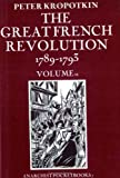 The Great French Revolution 1789-1793 Volume 2 (1870133056) by Peter Kropotkin