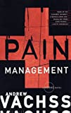 Pain Management: A Burke Novel (0375726470) by Andrew Vachss