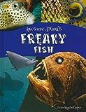 Freaky Fish (Qeb Awesome Animals)