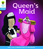 Oxford Reading Tree: Level 3: Floppy's Phonics Fiction: The Queen's Maid
