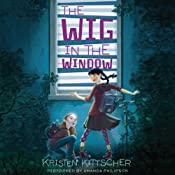 The Wig in the Window | Kristen Kittscher