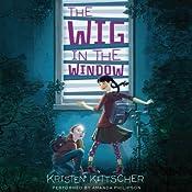 The Wig in the Window | Kristen Kittscher