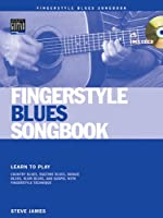 Fingerstyle Blues Songbook [With Cd (Audio)] (Acoustic Guitar Private Lessons)
