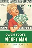 Owen Foote, Money Man