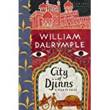 City of Djinns: A Year in Delhiby William Dalrymple