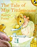The Tale of Mrs. Tittlemouse (Picture Puffin) (0140548912) by Potter, Beatrix