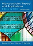 img - for Microcontroller Theory and Applications: HC12 and S12 (2nd Edition) book / textbook / text book