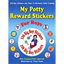 My Potty Reward Stickers for Boys: 126 Boy Potty Training Stickers and Chart to Motivate Toilet Training