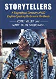 Storytellers: A Biographical Directory of 120 English-Speaking Performers Worldwide (0786404701) by Miller, Corki