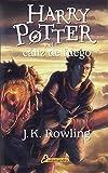 Harry Potter - Spanish: Harry Potter y El Caliz De Fuego (Spanish Edition)