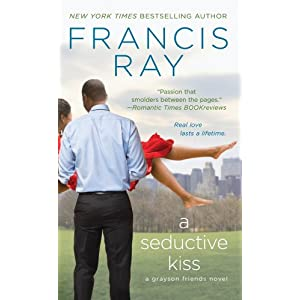 A Seductive Kiss (Grayson Friends)