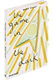 The Game in the Dark (Tullet Game)