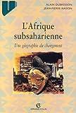 echange, troc Raison Dubresson - L'Afrique subsaharienne - Géographie du changement