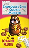 Chocolate Chip Cookie Murder (1575666502) by Fluke, Joanne