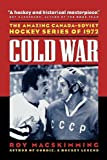 img - for By Roy MacSkimming Cold War [Paperback] book / textbook / text book