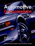 Automotive Encyclopedia: Fundamental Principles, Operation, Construction, Service, and Repair (Goodheart-Wilcox Automotive Encyclopedia)