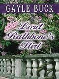 Lord Rathbone's Flirt (0786256214) by Buck, Gayle
