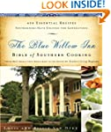 The Blue Willow Inn Bible of Southern...
