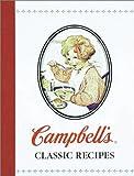 Campbell's Classic Recipes (078533730X) by Editors of Publications International Ltd.