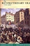 The Revolutionary Era, 1789-1850 (The Norton History of Modern Europe)