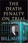 The Death Penalty on Trial