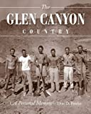 Glen Canyon Country, The: A Personal Memoir (1607811340) by Fowler, Don D