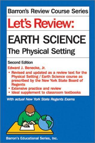 Let's Review: Earth Science---The Physical Setting