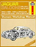 Jaguar Mk.1 and 2, 240 & 340 Owner's Workshop Manual (Classic Reprint Series: Owner's Workshop Manual) by Haynes, J. H., Harper, Bill published by J H Haynes & Co Ltd (1988)