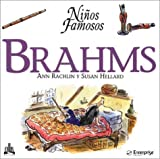 Brahms (Ninos Famosos / Famous Children) (Spanish Edition)