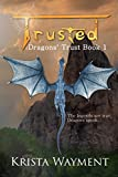 Trusted: Dragons Trust Book 1